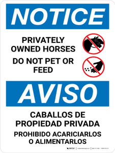 Notice: Privately Owned Horses - Do Not Pet Or Feed Bilingual Portrait - Wall Sign