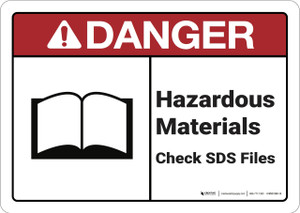 Danger: Hazardous Materials Check Sds Files Ansi Danger Sign - Wall Sign