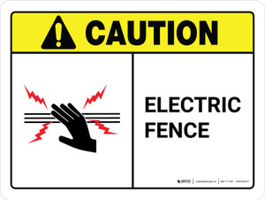 Caution: Electric Fence ANSI Landscape - Wall Sign