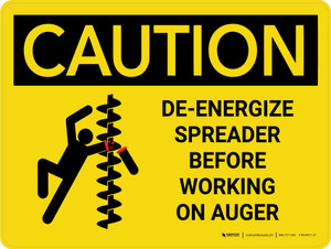 Caution: De-Energize Spreader Before Working on Auger Landscape - Wall Sign