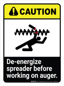 Caution: De-Energize Spreader Before Working on Auger ANSI Portrait - Wall Sign