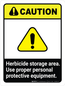 Caution: Herbicide Storage Area - Use Proper PPE Portrait - Wall Sign