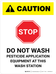 Caution: STOP - Do Not Wash Pesticide Application Equipment at This Wash Station White Portrait - Wall Sign