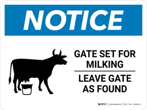 Notice: Gate Set For Milking - Leave Gate As Found with Cow Icon Landscape - Wall Sign