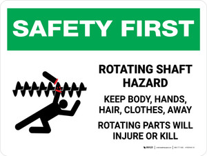 Safety First: Rotating Shaft Hazard Keep Body Landscape - Wall Sign