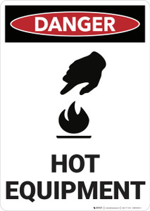 Danger: Hot Equipment - Wall Sign