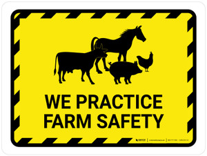 We Practice Farm Safety Hazard with Icons Landscape - Wall Sign