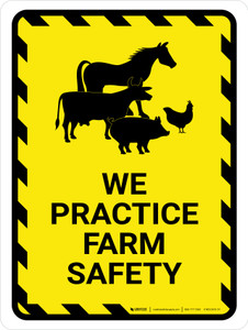 We Practice Farm Safety Hazard with Icons Portrait - Wall Sign