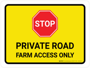 Stop: Private Road Farm Access Only Landscape - Wall Sign
