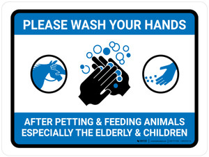 Please Wash Your Hands After Petting & Feeding Animals Landscape - Wall Sign