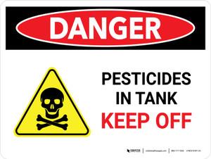 Danger: Pesticides In Tank Keep Off Landscape - Wall Sign