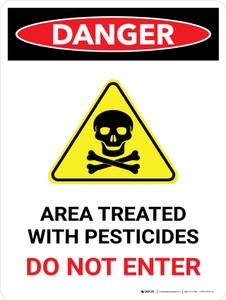 Danger: Area Treated With Pesticides Do Portrait - Wall Sign