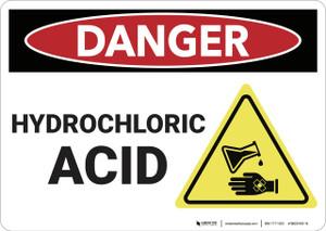 Danger: Hydrochloric Acid - Wall Sign
