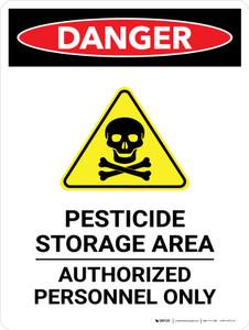 Danger: Pesticide Storage Area Authorised Portrait - Wall Sign