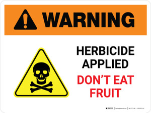 Warning: Herbicide Applied - Do Not Eat Fruit with Hazard Icon Landscape - Wall Sign