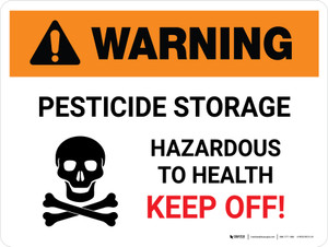 Warning: Pesticide Storage - Hazardous To Health Keep Off Landscape - Wall Sign