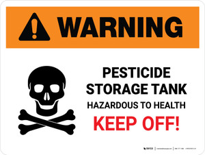 Warning: Pesticide Storage Tank - Hazardous to Health Keep Off Landscape - Wall Sign