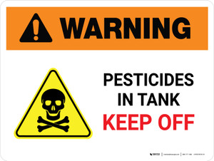 Warning: Pesticides In Tank Keep Off with Hazard Icon Landscape - Wall Sign