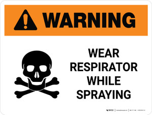 Warning: Wear Respirator While Spraying with Icon Landscape - Wall Sign