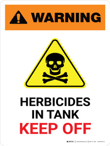 Warning: Herbicides In Tank - Keep Off with Hazard Icon Portrait - Wall Sign