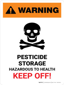 Warning: Pesticide Storage - Hazardous To Health - Keep Off Portrait - Wall Sign