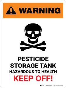 Warning: Pesticide Storage Tank - Hazardous to Health Keep Off Portrait - Wall Sign