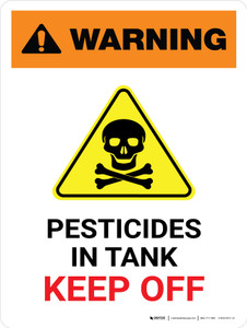 Warning: Pesticides In Tank - Keep Off with Hazard Icon Portrait - Wall Sign