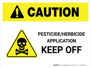 Caution: Pesticide/Herbicide Application - Keep Off Landscape - Wall Sign