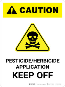 Caution: Pesticide/Herbicide Application - Keep Off Portrait - Wall Sign