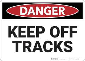Danger: Keep Off Tracks - Wall Sign