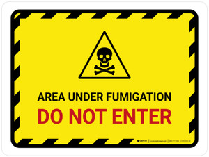 Area Under Fumigation - Do Not Enter Landscape - Wall Sign