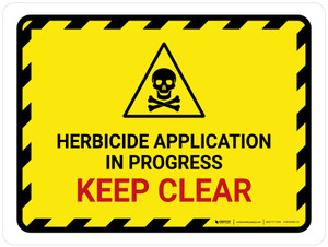 Herbicide Application In Progress - Keep Clear Hazard Lines with Icon Landscape - Wall Sign