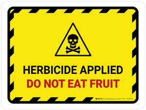 Herbicide Applied - Do Not Eat Fruit Hazard Lines with Icon Landscape - Wall Sign