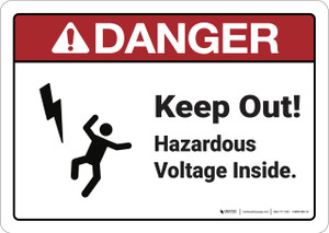 Danger: Keep Out Hazardous Voltage Inside - Wall Sign