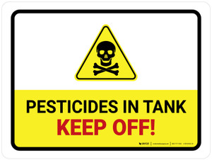 Pesticides In Tank - Keep Off with Hazard Icon Landscape - Wall Sign