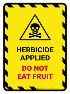 Herbicide Applied - Do Not Eat Fruit Hazard Lines with Icon Portrait - Wall Sign