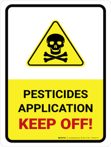 Pesticide Application - Keep Off with Hazard Icon Portrait - Wall Sign