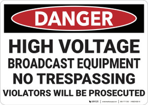 Danger: High Voltage Broadcast Equipment - Wall Sign