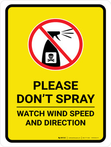 Please Do Not Spray - Watch Wind Speed with Icon Portrait - Wall Sign