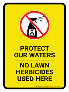Protect Our Waters - No Lawn Herbicides Here with Icon Portrait - Wall Sign