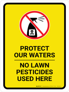 Protect Our Waters - No Lawn Pesticides Here with Icon Portrait - Wall Sign