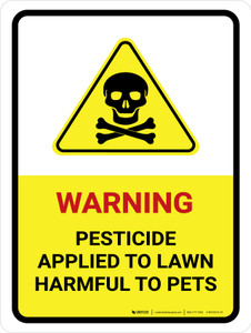 Warning - Pesticide Applied To Lawn Harmful to Pets with Hazard Icon Portrait - Wall Sign
