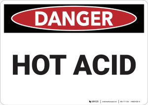 Danger: Hot Acid - Wall Sign
