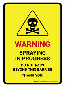 Warning - Spraying In Progress Do Not Pass with Hazard Icon Portrait - Wall Sign