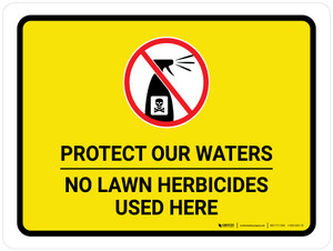 Protect Our Waters - No Lawn Herbicides Used Here with Icon Landscape - Wall Sign