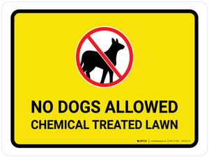 No Dogs Allowed - Chemical Treated Lawn with Icon Landscape - Wall Sign