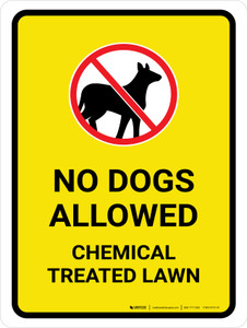 No Dogs Allowed - Chemical Treated Lawn with Icon Portrait - Wall Sign