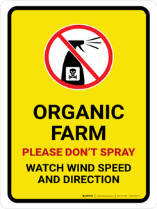 Organic Farm - Please Don't Spray with Icon Portrait - Wall Sign