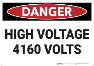 Danger: High Voltage 4160 Volts - Wall Sign