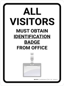 All Visitors Must Obtain Identification Badge Portrait with Icon - Wall Sign